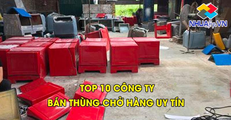 top-10-cong-ty-ban-thung-cho-hang